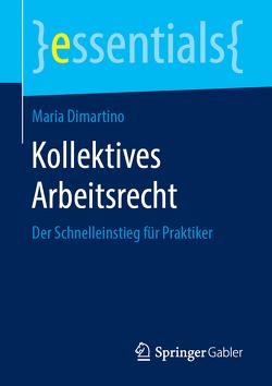 Kollektives Arbeitsrecht von Dimartino,  Maria