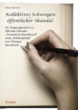 Kollektives Schweigen – öffentlicher Skandal von Glac,  Malgorzata