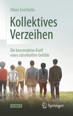 Kollektives Verzeihen von Errichiello,  Oliver