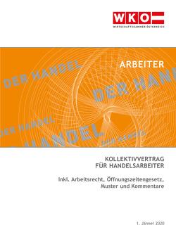 Kollektivvertrag für Handelsarbeiter 2020 von Marchhart,  Sonja