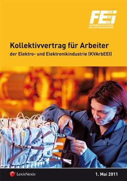 Kollektivvertrag für Arbeiter der Elektro- und Elektronikindustrie von Gruber,  Bernhard W, Winkelmayer,  Peter