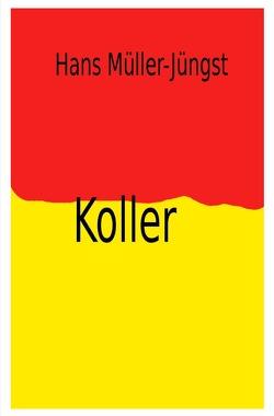 Koller von Müller-Jüngst,  Hans