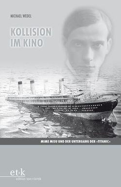 Kollision im Kino von Wedel,  Michael