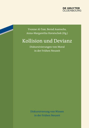 Kollision und Devianz von Al-Taie,  Yvonne, Auerochs,  Bernd, Horatschek,  Anna-Margaretha
