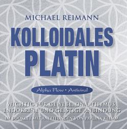 Kolloidales Platin [Alpha Flow] von Klemm,  Pavlina, Reimann,  Michael