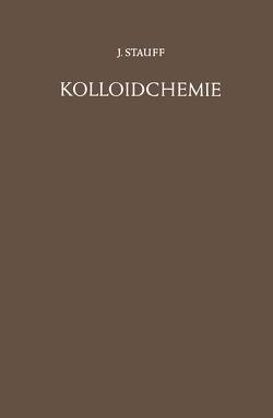Kolloidchemie von Stauff,  Joachim