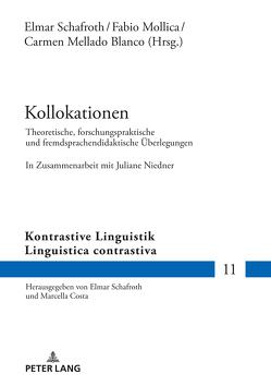 Kollokationen von Mellado-Blanco,  Carmen, Mollica,  Fabio, Schafroth,  Elmar