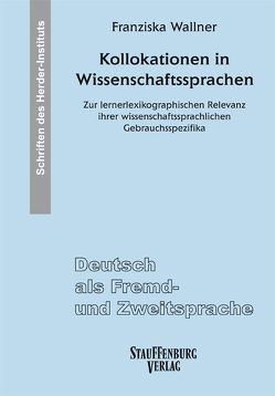 Kollokationen in Wissenschaftssprachen von Wallner,  Franziska
