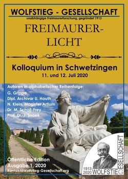 Kolloquium in Schwetzingen 11. und 12. Juli 2020 von Grippo,  Giovanni, Hauth,  Uwe, Klein,  Nadine, Schlegel,  Markus G., Scholl-Frey,  Monika, Snoek,  Jan, Wolfstieg-Gesellschaft e. V.