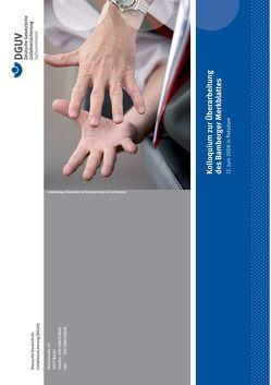 Kolloquium zur Überarbeitung des Bamberger Merkblattes von Deutsche Gesetzliche Unfallversicherung (DGUV),  D-10117 Berlin