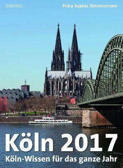 Köln 2017 von Zimmermann,  Petra Sophia