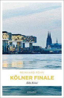 Kölner Finale von Rohn,  Reinhard