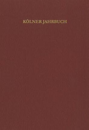 Kölner Jahrbuch für Vor- und Frühgeschichte / Kölner Jahrbuch von Römisch-Germanisches Museum /Archäologische Gesellschaft in Köln