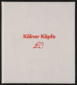 Kölner Köpfe von Henne,  Günter, Prüssen,  Eduard, Schäfke,  Werner