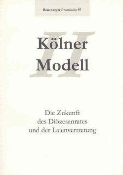 Kölner Modell II von Ebertz,  Michael N., Grossmann,  Thomas, Isenberg,  Wolfgang, Nickel,  Thomas, Petermann,  Bernd, Thomé,  Martin