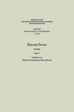 Kölner Papyri von Gronewald,  Michael, Maresch,  Klaus, Universität zu Köln