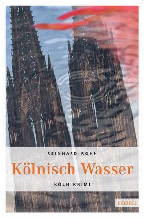 Kölnisch Wasser von Rohn,  Reinhard