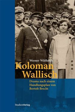 Koloman Wallisch von Wüthrich,  Werner