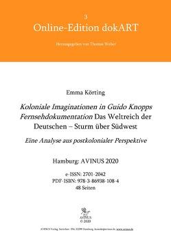Koloniale Imaginationen in Guido Knopps Fernsehdokumentation Das Weltreich der Deutschen – Sturm über Südwest von Körting,  Emma