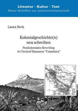 Kolonialgeschichte(n) neu schreiben von Beck,  Laura
