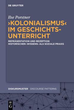 'Kolonialismus' im Geschichtsunterricht von Porstner,  Ilse