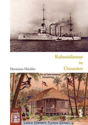 Kolonialismus in Ozeanien von Mückler,  Hermann