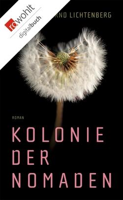 Kolonie der Nomaden von Lichtenberg,  Bernd