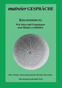 Kolonisierung von Bender,  Oliver, Kanitscheider,  Sigrun, Ruso,  Bernhart