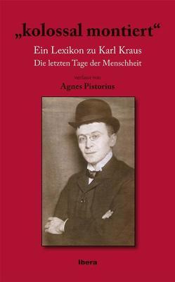 """kolossal montiert"" von Pistorius,  Agnes"
