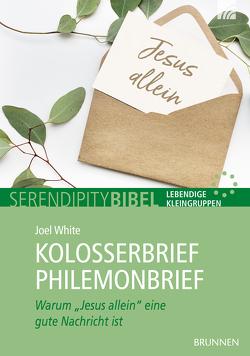 Kolosserbrief Philemonbrief von White,  Joel