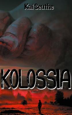 Kolossia von Seuthe,  Kai