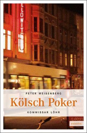 Kölsch Poker von Meisenberg,  Peter