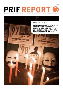Kolumbiens Gewalt-Frieden von Rähme,  Sophie