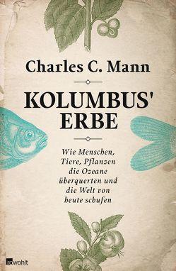 Kolumbus' Erbe von Kober,  Hainer, Mann,  Charles C.