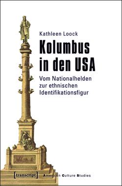 Kolumbus in den USA von Loock,  Kathleen