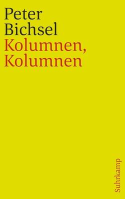 Kolumnen, Kolumnen von Bichsel,  Peter