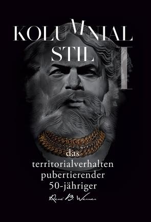 Kolumnialstil von Werner,  René B.