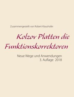 Kolzov Platten Funktionskorrektoren 2. Auflage 2017 von Klaushofer,  Robert