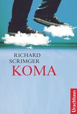 Koma von Scrimger,  Richard, Stehle,  Michael