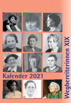 "Kombi aus ""Kalender 2021 Wegbereiterinnen XIX"" (ISBN 9783945959497) und ""Postkartenset Wegbereiterinnen XIX"" (ISBN 9783945959510) von Notz,  Gisela"