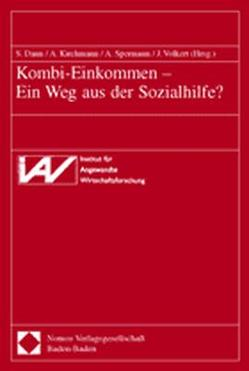 Kombi-Einkommen – Ein Weg aus der Sozialhilfe? von Dann,  Sabine, Kirchmann,  Andrea, Spermann,  Alexander, Volkert,  Jürgen