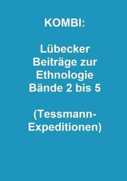 KOMBI: Lübecker Beiträge zur Ethnologie Bände 2 bis 5 von Templin,  Brigitte