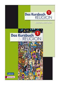 Kombi-Paket: Das Kursbuch Religion 1 – Neuausgabe von Dierk,  Heidrun, Freudenberger-Lötz,  Petra, Landgraf,  Michael, Rupp,  Hartmut