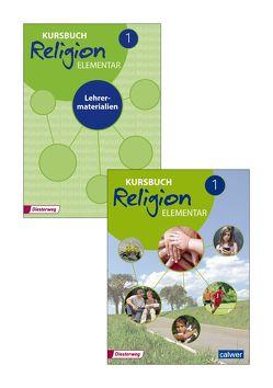 Kombi-Paket: Kursbuch Religion Elementar 1 von Eilerts,  Wolfram, Kübler,  Heinz-Günter