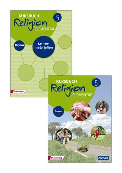 Kombi-Paket: Kursbuch Religion Elementar 5 – Ausgabe für Bayern von Eilerts,  Wolfram, Kübler,  Heinz-Günter