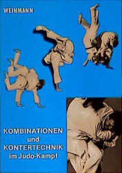 Kombinationen und Kontertechnik im Judo-Kampf von Ochsenkühn,  K, Weinmann,  Wolfgang