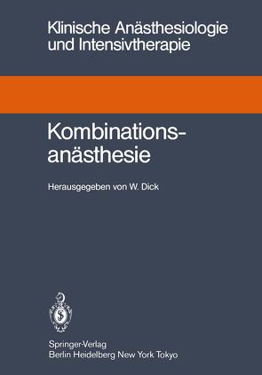 Kombinationsanästhesie von Dick,  Wolfgang