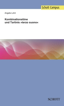 Kombinationstöne und Tartinis »terzo suono« von Lohri,  Angela