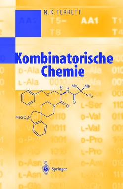 Kombinatorische Chemie von Brendel,  D., Terrett,  N.K.