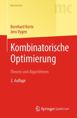 Kombinatorische Optimierung von Brenner,  Ulrich, Korte,  Bernhard, Randow,  Rabe, Vygen,  Jens